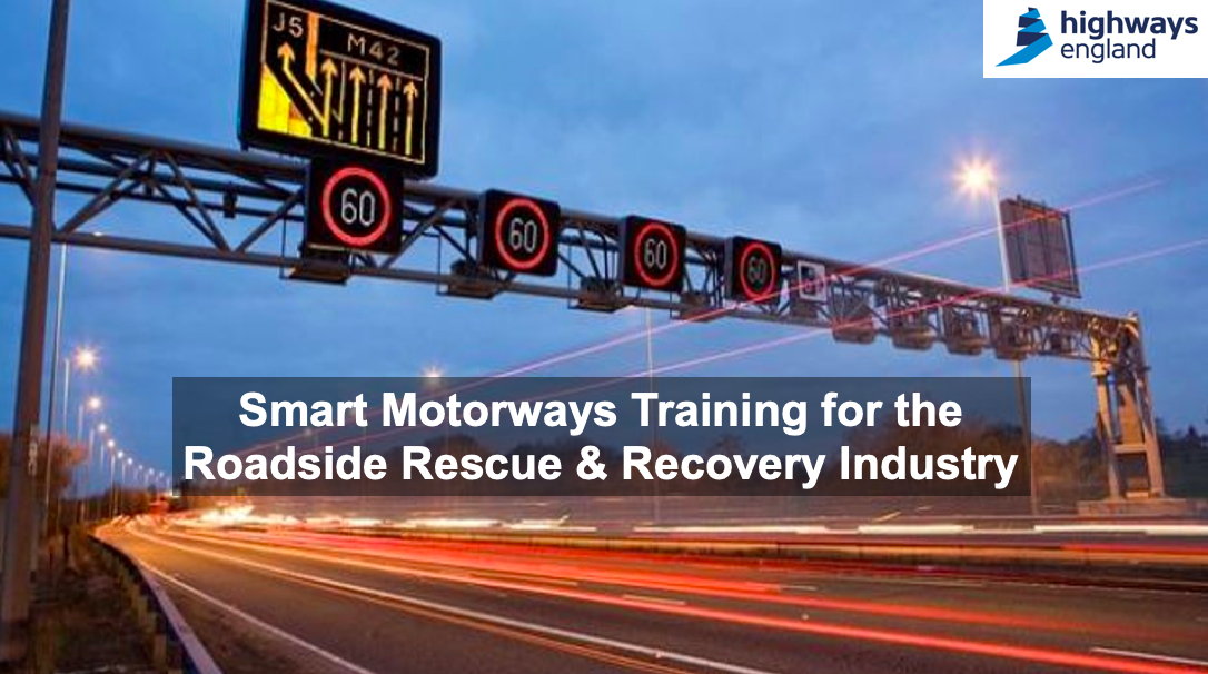 NTP and Highways England launch the new Smart Motorways DCPC course for the roadside and recovery Industry